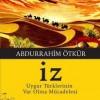 """""""İz"""" romanında örf adet ve geleneklerle ilgili unsurlar üzerine"""