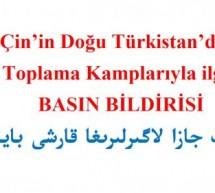 Çin'in Doğu Türkistan'daki Toplama Kamplarıyla ilgili BASIN BİLDİRİSİ