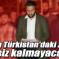 """""""Doğu Türkistan'daki zulme sessiz kalmayacağız"""""""
