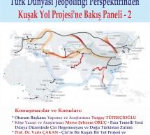 Türk Dünyası Jeopolitiği Perspektifinden Kuşak Yol Projesi'ne Bakış Paneli – 2