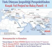 Türk Dünyası Jeopolitiği Perspektifinden Kuşak Yol Projesi'ne Bakış Paneli – 4