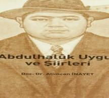 Abdulhaluk Uygur hakkındaki çalışmalarda sorunlar